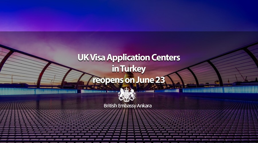 The UK Visa Application Centers in Turkey reopens on June 23
