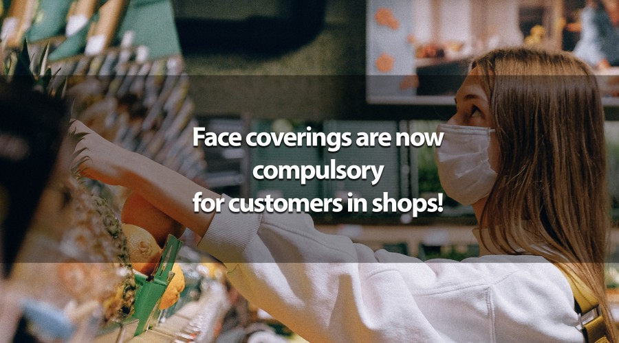 Face coverings are now compulsory for customers in shops in England